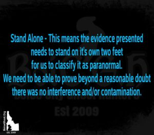 Boise City Ghost Hunters Paranormal Research and Investigations   Stand Alone Evidence
